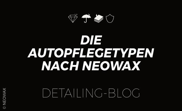 Die-Autopflegetypen-nach-NEOWAX